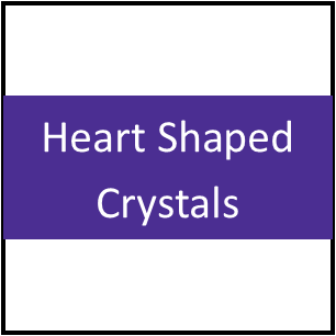 Heart Shaped Crystals