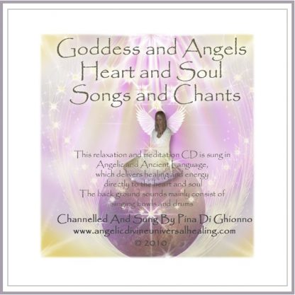 Goddess and Angels Heart and Soul Songs and Chants