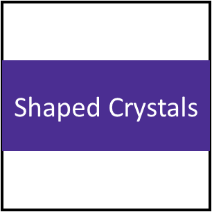 Shaped Crystals