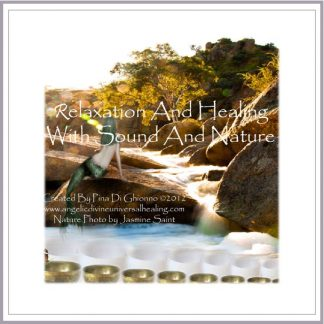 Relaxation and Healing With Nature and Sound